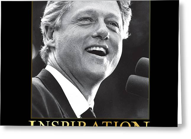Bill Clinton Inspiration Greeting Card by Retro Images Archive