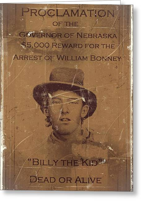 Motel Mixed Media Greeting Cards - Billy the Kid Wanted Poster Greeting Card by Movie Poster Prints