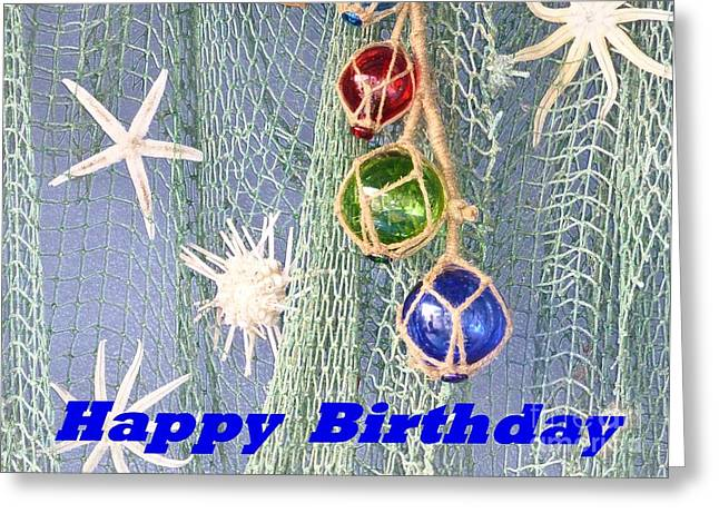 Fisherman Glass Net Floats Greeting Cards - Birthday Card with marine accents Greeting Card by Barbie Corbett-Newmin