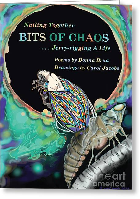 Emergence Greeting Cards - Bits of Chaos Book Cover Greeting Card by Carol Jacobs