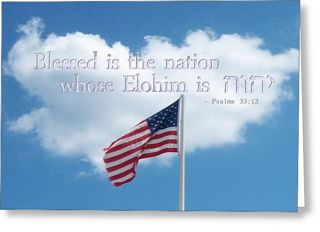 Psalm 33:12 Greeting Cards - Blessed is the Nation Whose Elohim is Yahweh Greeting Card by S G