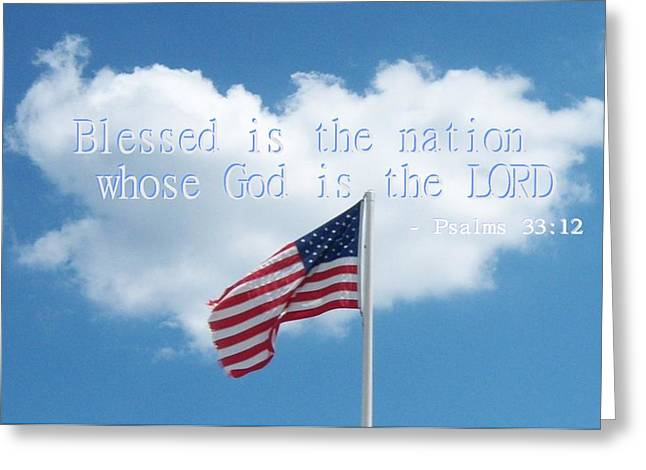 King James Version Greeting Cards - Blessed is the Nation Whose God is the Lord Greeting Card by Sabrina G