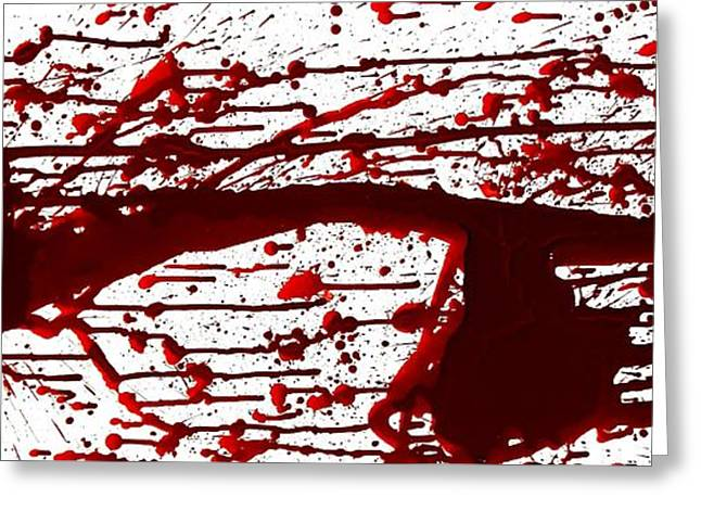 Blood Splatter Greeting Cards - Blood Spatter Series Greeting Card by Holly Anderson