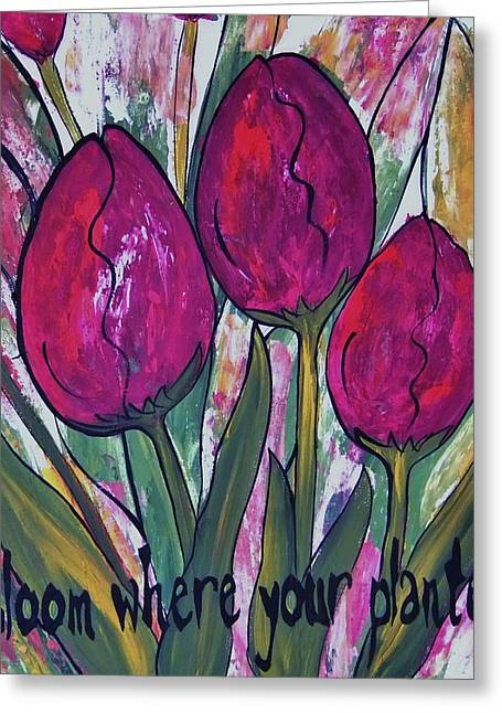 Inspriation Greeting Cards - Bloom Where Your Planted Tulip Abstract Greeting Card by Cindy Micklos