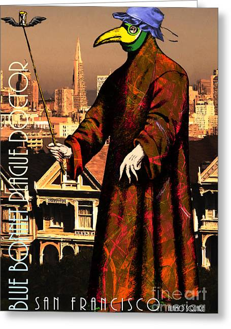 Alamo Square Greeting Cards - Blue Bonnet Plague Doctor of San Francisco Alamo Square 20140306 with text Greeting Card by Wingsdomain Art and Photography