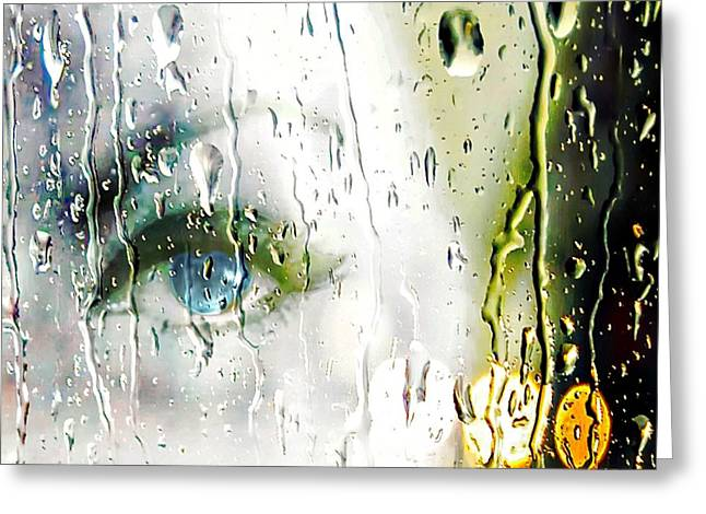 Tears Greeting Cards - Blue Eyes Crying In The Rain Greeting Card by Barbara Chichester