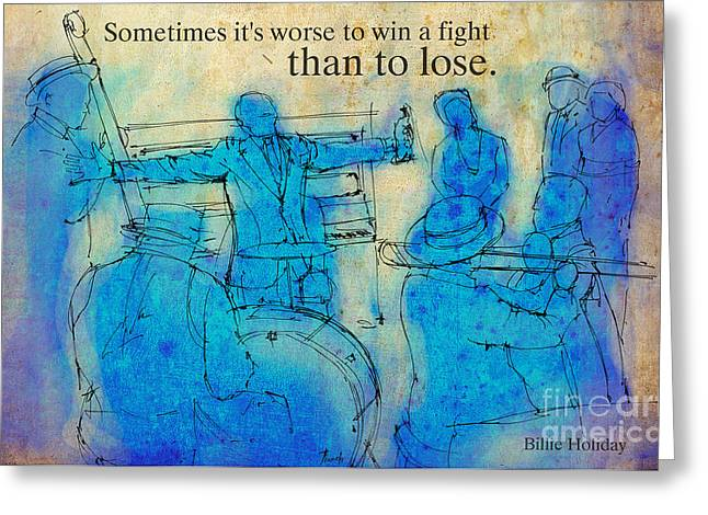 Acqua Greeting Cards - Blue Jazz - Bille Holiday Quote Greeting Card by Pablo Franchi