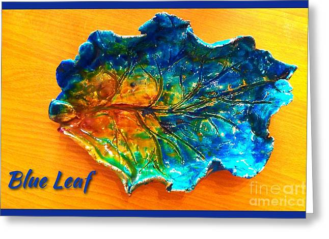 Ceramic Sculpture Ceramics Greeting Cards - Blue Leaf Ceramic Design Greeting Card by Joan-Violet Stretch
