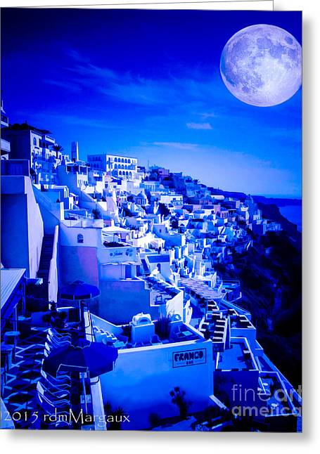 Sea Moon Full Moon Greeting Cards - Blue Moon Over Fira Santorini Greeting Card by  rdm-Margaux Dreamations