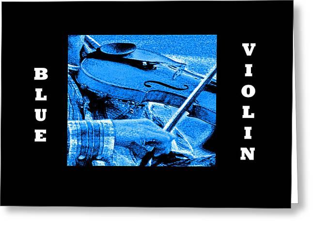Santa Cruz Digital Greeting Cards - Blue Violin Greeting Card by Joseph Coulombe