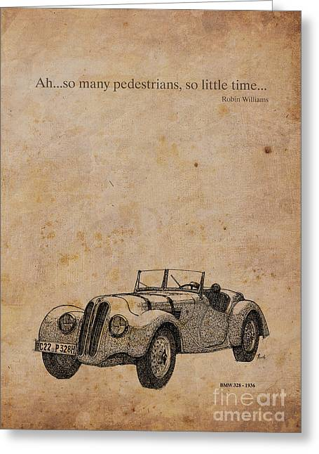 Robin Mixed Media Greeting Cards - BMW and Robin Williams Quote Greeting Card by Pablo Franchi