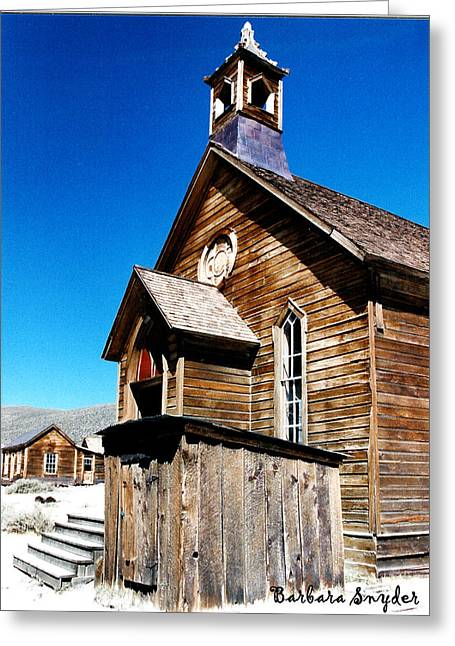 Mining Photos Digital Greeting Cards - Bodie Methodist Church Greeting Card by Barbara Snyder