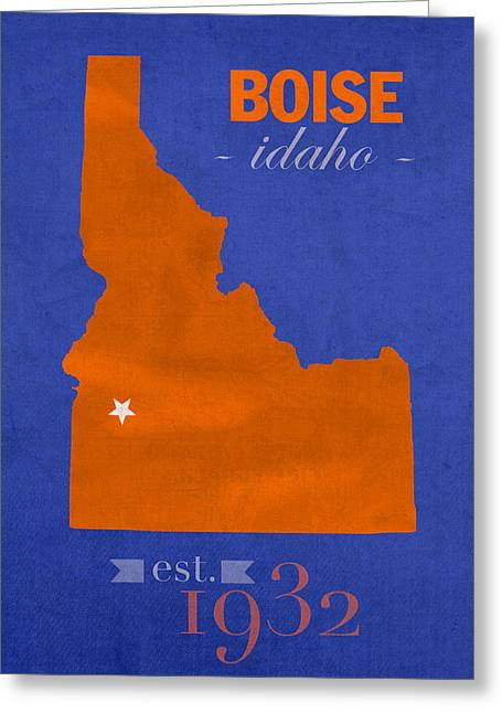 Broncos Greeting Cards - Boise State University Broncos Boise Idaho College Town State Map Poster Series No 019 Greeting Card by Design Turnpike