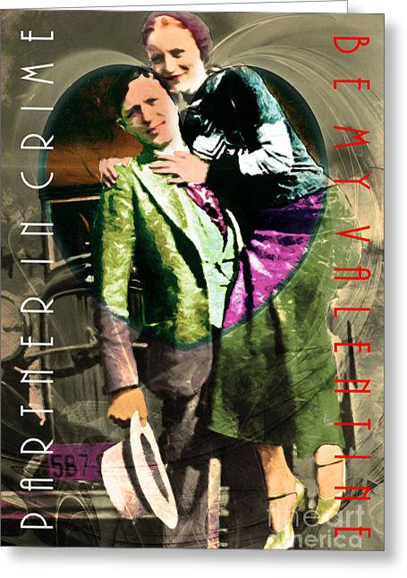 Most Greeting Cards - Bonnie and Clyde Partner In Crime Be My Valentine 20150523 v2 Greeting Card by Wingsdomain Art and Photography
