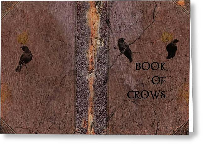 Crow Collage Greeting Cards - Book Of Crows Greeting Card by Gothicolors Donna Snyder