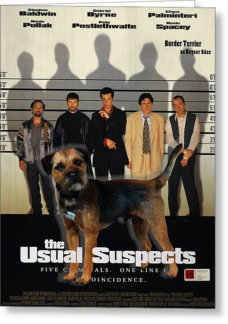 Suspect Greeting Cards - Border Terrier Art Canvas Print - The Usual Suspects Movie Poster Greeting Card by Sandra Sij