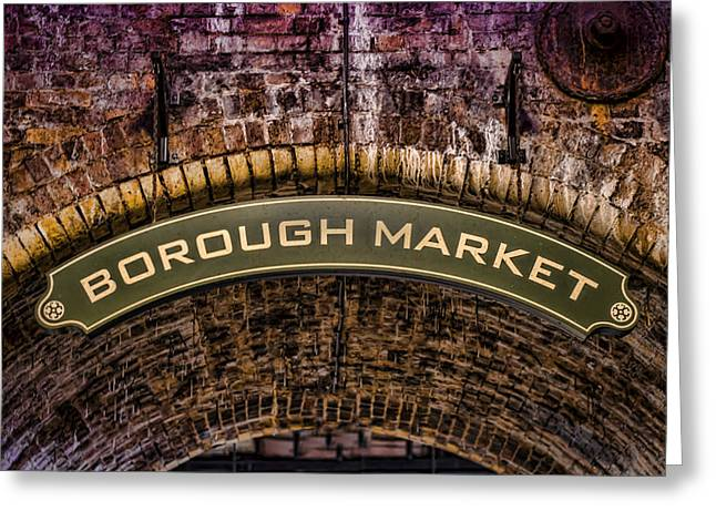 Borough Market Greeting Cards - Borough Archway Greeting Card by Heather Applegate