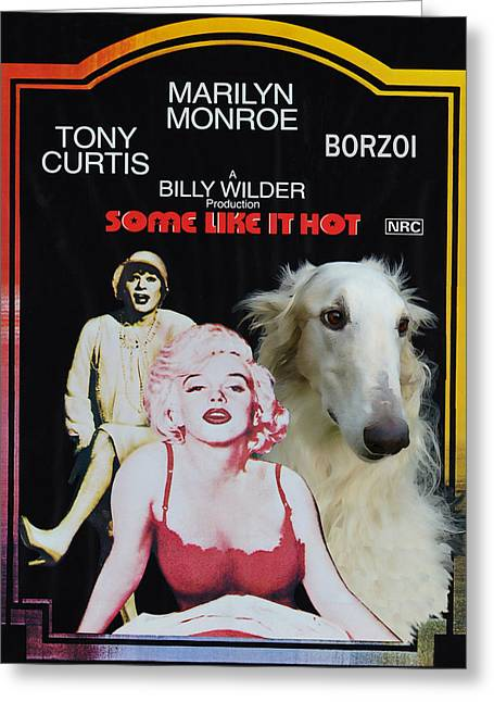 Dog Prints Greeting Cards - Borzoi Art - Some Like It Hot Movie Poster Greeting Card by Sandra Sij