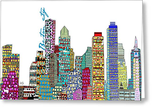 Art Of Building Greeting Cards - Boston City  Greeting Card by Bri Buckley