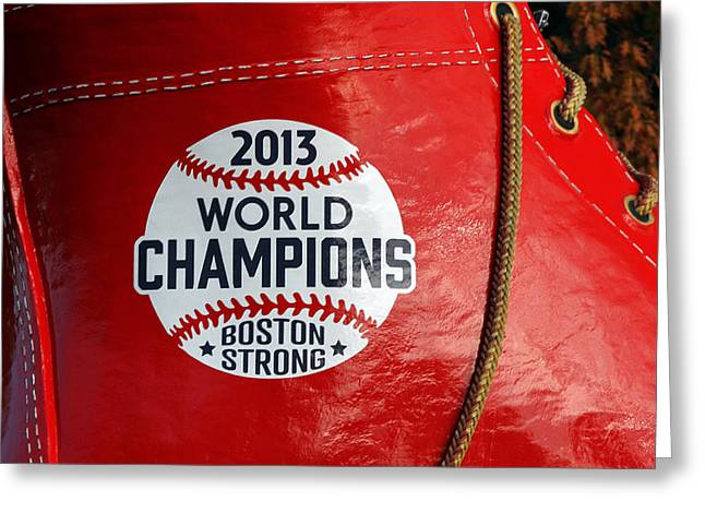 Baseball Photographs Greeting Cards - Boston Strong 2013 World Champions Greeting Card by Juergen Roth