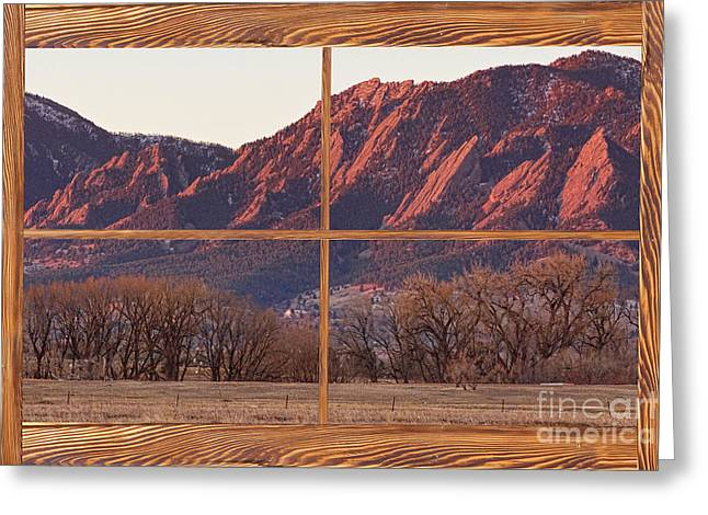 Country Pictures Greeting Cards - Boulder Flatirons Morning Barn Wood Picture Window Frame View Greeting Card by James BO  Insogna