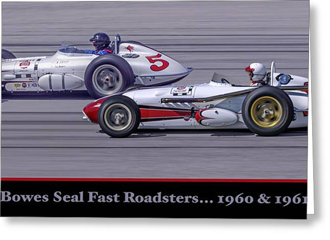Indy Car Greeting Cards - Bowes Seal Fast Roadsters Greeting Card by Ed Dooley