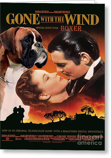 Boxer Dog Art Print Greeting Cards - Boxer Dog Art Canvas Print - Gone with the Wind Movie Poster Greeting Card by Sandra Sij
