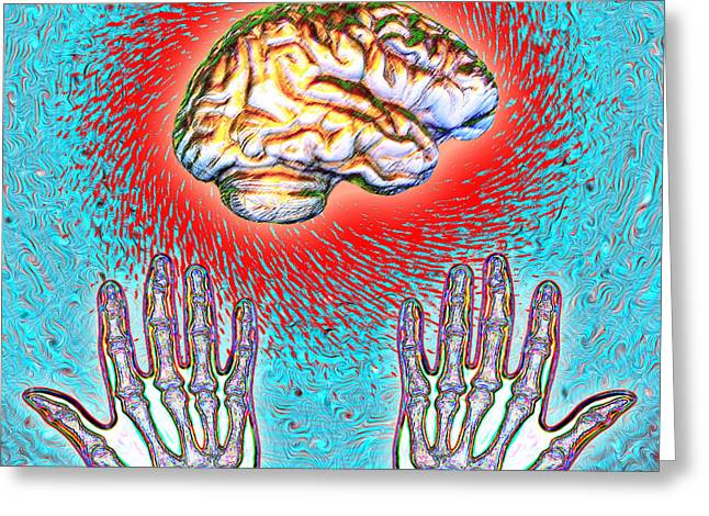 Mental Process Greeting Cards - Brain And Hands Energy Greeting Card by Dennis D. Potokar