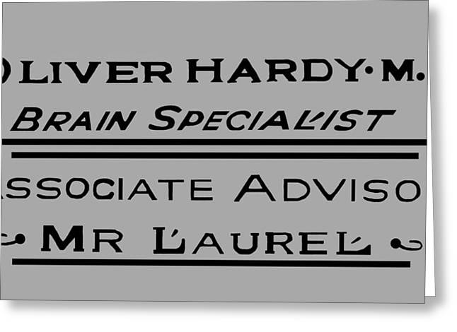 Laurel And Hardy Greeting Cards - Brain Specialists Greeting Card by Tom Zukauskas
