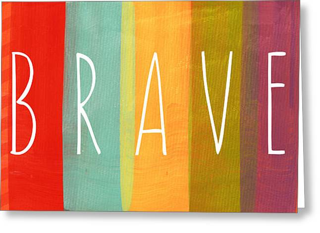 Striped Greeting Cards - Brave Greeting Card by Linda Woods