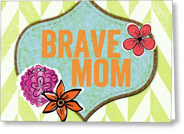 Brave Mom with flowers Greeting Card by Linda Woods