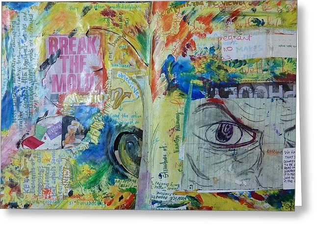 Sketchbook Greeting Cards - Break the Mold  Greeting Card by Aletha Keogh