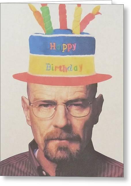 Heisenberg Art Prints Greeting Cards - Breaking Bad Walter White Happy Birthday Greeting Card by Donna Wilson