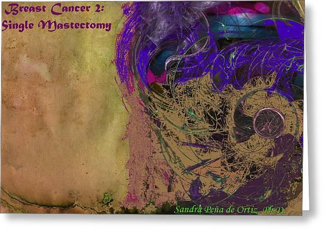 Survivor Art Greeting Cards - Breast Cancer 2 Single Mastectomy Greeting Card by Sandra Pena de Ortiz