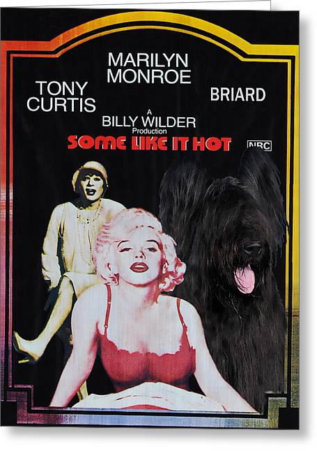 Some Like It Hot Greeting Cards - Briard Art Canvas Print - Snatch Movie Poster Greeting Card by Sandra Sij