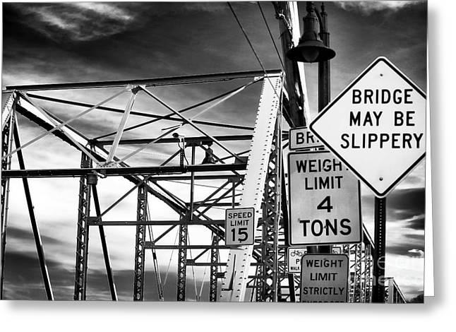 Truss Bridge Greeting Cards - Bridge May Be Slippery Greeting Card by John Rizzuto
