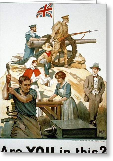Factory Workers Greeting Cards - British World War I Poster 1917 Greeting Card by Robert Baden Powell