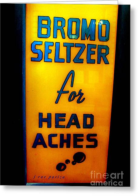 Bromo Seltzer Sign Greeting Card by Janice Rae Pariza