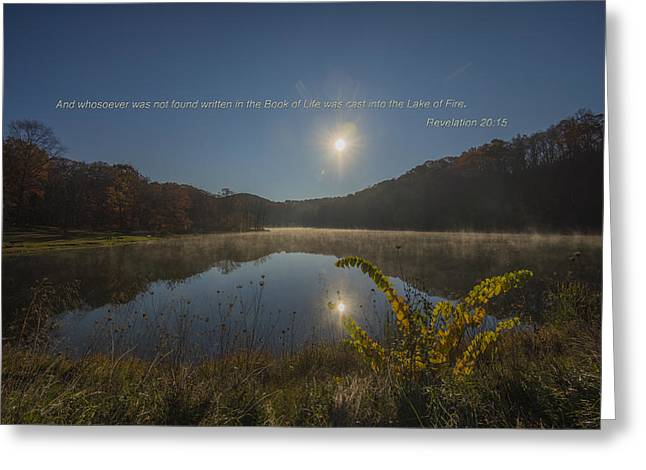 The Sun God Photographs Greeting Cards - Brown County State Park Nashville Indiana Biblical Verse Ogle Lake Greeting Card by David Haskett