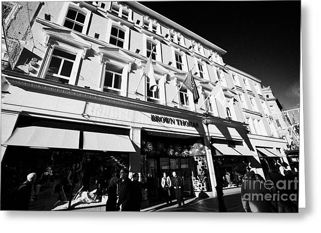 Grafton Center Greeting Cards - Brown Thomas Store Grafton Street Dublin Republic Of Ireland Greeting Card by Joe Fox