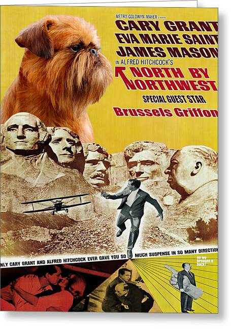 Dog Prints Greeting Cards - Brussels Griffon Art - North By Northwest Movie Poster Greeting Card by Sandra Sij