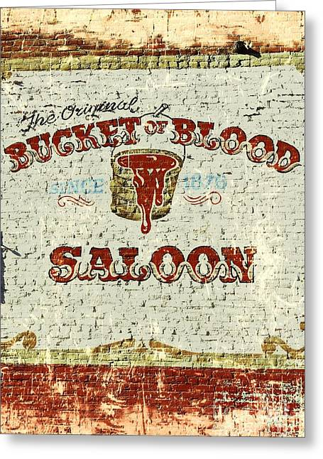 1876 Photographs Greeting Cards - Bucket of Blood Saloon Greeting Card by Benanne Stiens