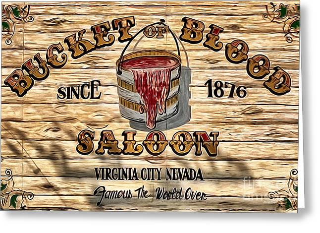 Virginia Wine Art Greeting Cards - Bucket Of Blood Saloon Greeting Card by Cheryl Young
