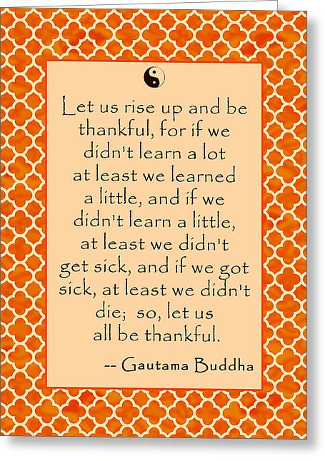 Quatrefoil Greeting Cards - Buddha Quote about Thankfulness Greeting Card by Scarebaby Design