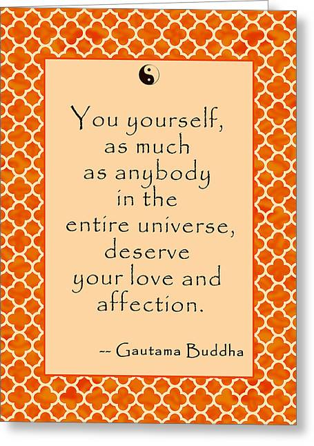 Recently Sold -  - Motivational Poster Greeting Cards - Buddha Quote Love and Affection Greeting Card by Scarebaby Design