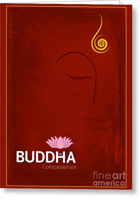 Enlightening Greeting Cards - Buddha The Compassionate Greeting Card by Tim Gainey