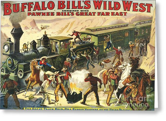 Nineteen-tens Greeting Cards - Buffalo BillÕs Wild West Show  1907 Greeting Card by The Advertising Archives