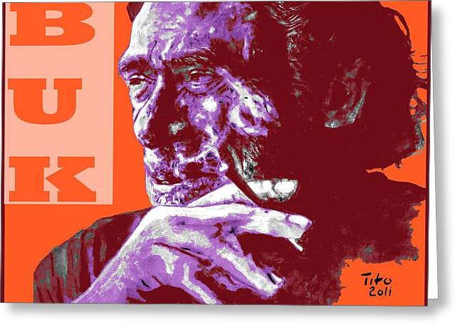 Chinaski Greeting Cards - Buk  Greeting Card by Richard Tito
