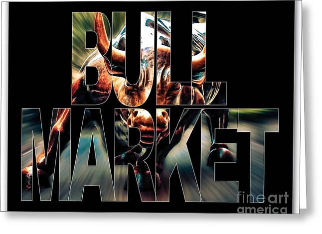 Bull Greeting Cards - Bull Market Greeting Card by Marvin Blaine