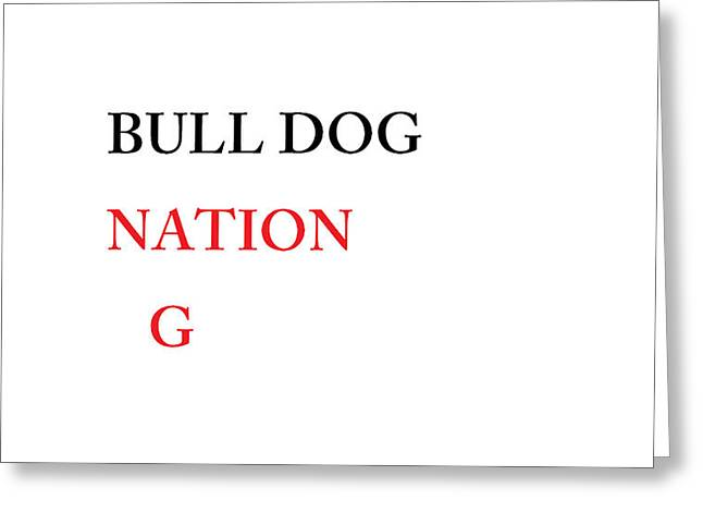 Bulldog Nation Greeting Card by Aaron Martens